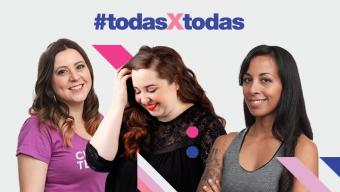 #TodasxTodas Voces del empoderamiento femenino