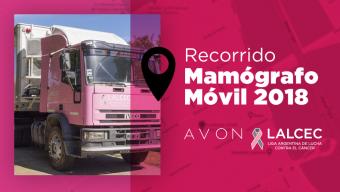 Recorrido Mamógrafo Móvil AVON – LALCEC 2018
